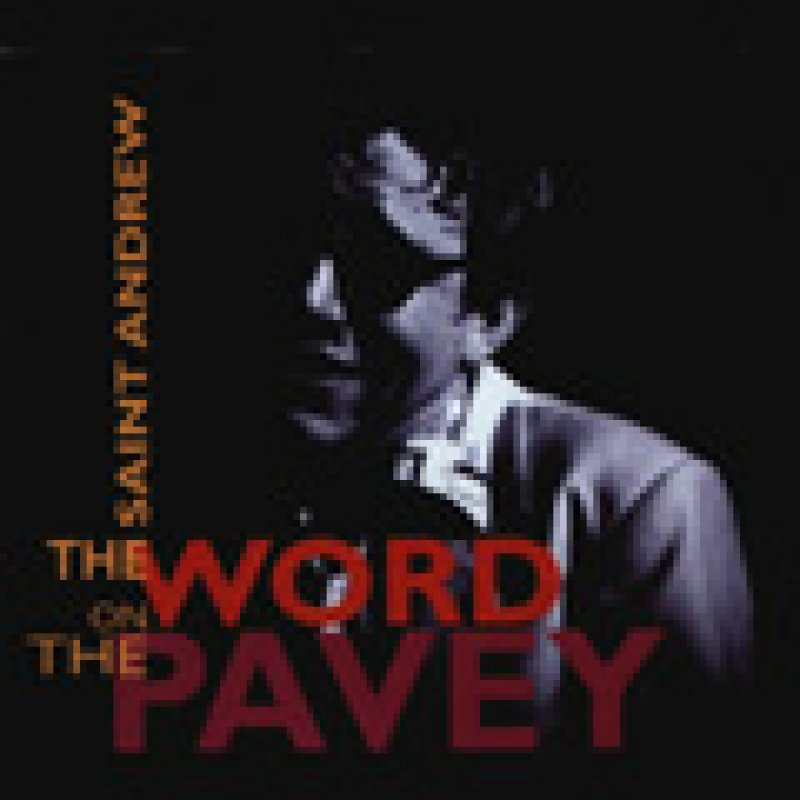 THE WORD ON THE PAVEY - CD Re-Released!