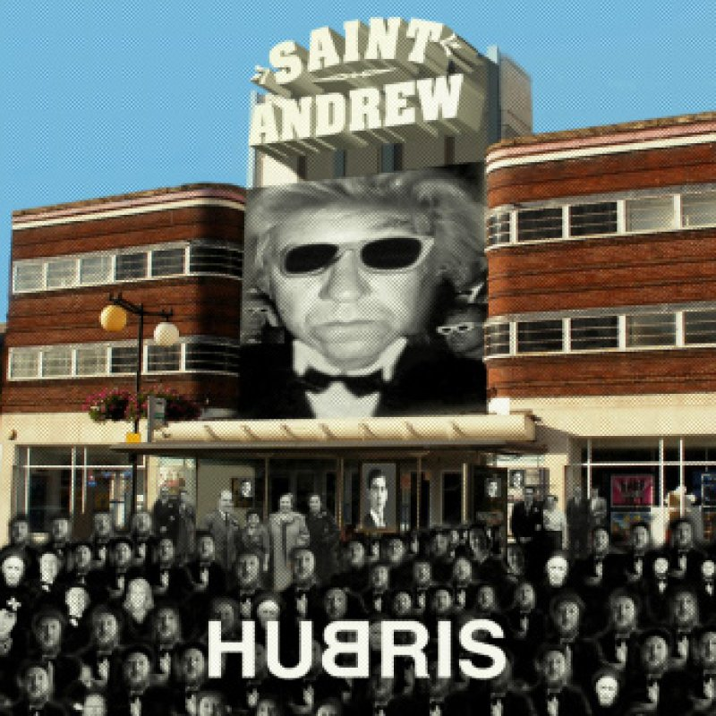 Saint Andrew's latest CD - HUBRIS - is NOW ON SALE!